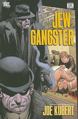 Jew Gangster - Kubert, Joe