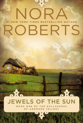 Jewels of the Sun - Roberts, Nora