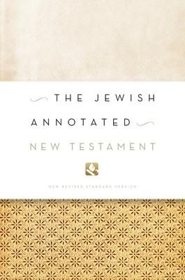 Jewish Annotated New Testament-NRSV - Levine, Amy-Jill (Editor)