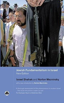 Jewish Fundamentalism in Israel - Shahak, Israel