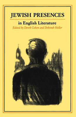 Jewish Presences in English Literature - Cohen, Derek