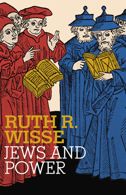 Jews and Power - Wisse, Ruth R