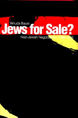 Jews for Sale?: Nazi-Jewish Negotiations, 1933-1945 -