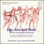 Jigs, Airs and Reels: Music for Recorder and String Quartet