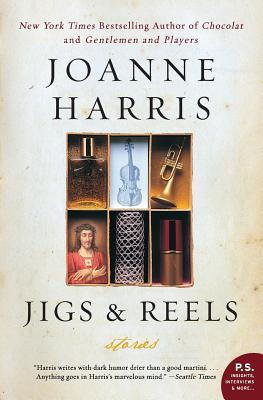 Jigs & Reels: Stories - Harris, Joanne