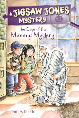 Jigsaw Jones: The Case of the Mummy Mystery - Preller, James