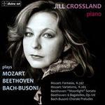 Jill Crossland plays Beethoven, Mozart, Bach, Busoni