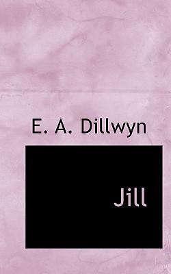 Jill - Dillwyn, E A