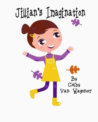 Jillian's Imagination - Van Wagoner, Colby