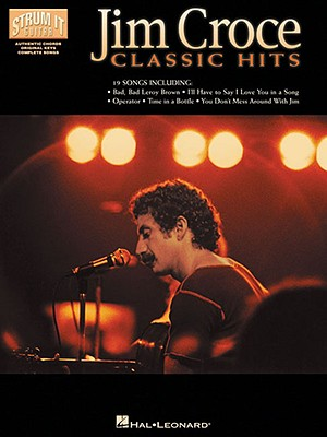 Jim Croce, Classic Hits - Wilson, Paul, Professor (Photographer), and Schofield, Jeff, and Croce, Jim