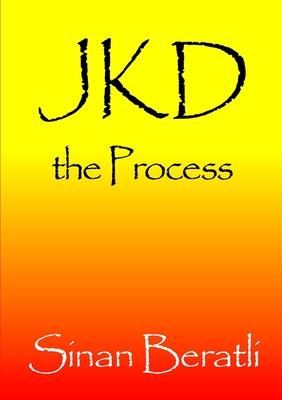 Jkd the Process - Beratli, Sinan