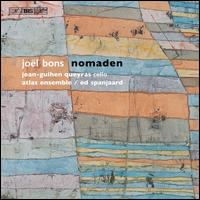 Joël Bons: Nomaden - Atlas Ensemble; Dhruba Ghosh (sarangi); Elcin Nagijev (tar); Elshan Mansurov (kamanche); Jean-Guihen Queyras (cello);...