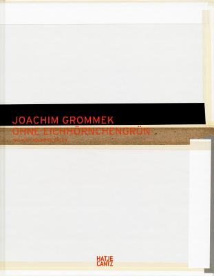 Joachim Grommek: Without Squirrel Green - Zybok, Oliver
