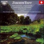 Joachim Raff: Violin Concerto No. 1 (Original Version); Suite for Solo Violin and Orchestra; La Fée d'Amour
