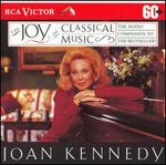 Joan Kennedy's The Joy of Classical Music