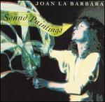 Joan La Barbara: Sound Paintings