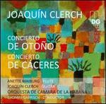 Joaquín Clerch: Concierto de Otoño; Concierto de Cáceres