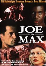 Joe and Max - Steve James