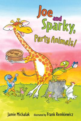 Joe and Sparky, Party Animals! - Michalak, Jamie, and Remkiewicz, Frank