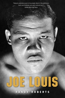 Joe Louis: Hard Times Man - Roberts, Randy