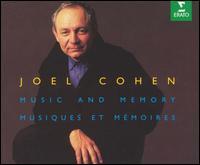 Joel Cohen: Music and Memory - Aix-en-Provence Festival Choir; Anne Azéma (vocals); Arizeder Urreiztieta (vocals); Boston Camerata;...