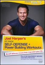Joel Harper's Fit Pack - Self Defense + Power Building Workouts -