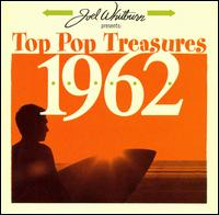 Joel Whitburn Presents: Top Pop Treasures 1962 - Various Artists