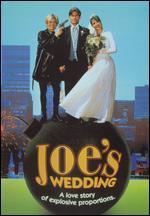 Joe's Wedding