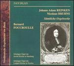 Johann Adam Reinken, Nicolaus Bruhns: Sämtliche Orgelwerke