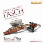 Johann Friedrich Fasch: Orchestral Works, Vol. 2
