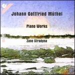 Johann Gottfried Müthel: Piano Works
