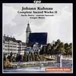 Johann Kuhnau: Complete Sacred Works, Vol. 2