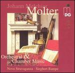 Johann Melchoir Molter: Orchestral & Chamber Music