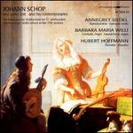 Johann Schop and his comtemporaries - Barbara Maria Willi (harpsichord); Barbara Maria Willi (organ); Hubert Hoffmann (theorbo)