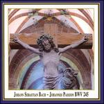 Johann Sebastian Bach: Johannes Passion BWV 245