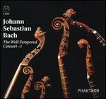 Johann Sebastian Bach: The Well-Tempered Consort I