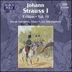 Johann Strauss I: Edition, Vol. 10