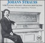 Johann Strauss: Virtuoso Piano Transcriptions