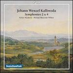 Johann Wenzel Kalliwoda: Symphonies Nos. 2 & 4; Concert Overture