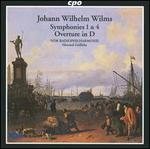 Johann Wilhelm Wilms: Symphonies Nos. 1 & 4; Overture in D