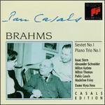 Johannes Brahms: Sextet No. 1; Piano Trio No. 1