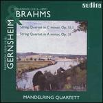 Johannes Brahms: String Quartet in C minor, Op. 51/1; Friedrich Gernsheim: String Quartet in A minor, Op. 31