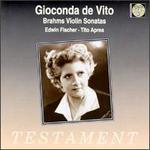 Johannes Brahms: Violin Sonatas - Edwin Fischer (piano); Gioconda de Vito (violin); Tito Aprea (piano)