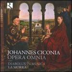 Johannes Ciconia: Opera Omnia