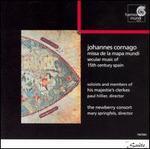 Johannes Cornago: Missa de la Mapa Mundi - Drew Minter (vocals); His Majestie's Clerkes; Jeffrey Strauss (vocals); Newberry Consort; Paul Hillier (vocals);...