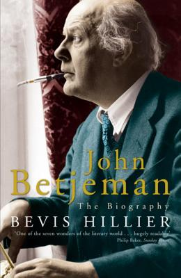 John Betjeman: The Biography - Hillier, Bevis