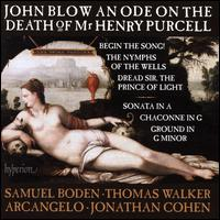 John Blow: An Ode on the Death of Mr Henry Purcell - Arcangelo; Benjamin Perrot (theorbo); Benjamin Perrot (lute); Callum Thorpe (bass); David Allsopp (counter tenor);...