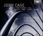 John Cage: Music for Piano Nos. 1-84; ASLSP; One; One2; One5