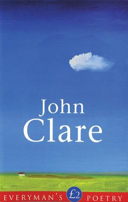 John Clare Eman Poet Lib #27 - Clare, John, and Thornton, Kelsey