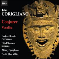 John Corigliano: Conjurer; Vocalise - Evelyn Glennie (percussion); Hila Plitmann (soprano); Mark Baechle (electronics); Albany Symphony Orchestra;...